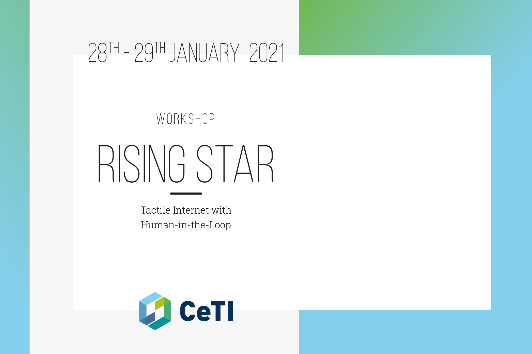 Invitation for CeTI Rising Star Workshop